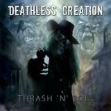 Deathless Creation - Discography (2013 - 2017)