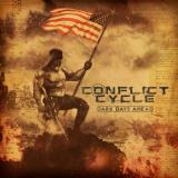 Conflict Cycle - Dark Days Ahead