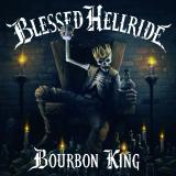 Blessed Hellride - Bourbon King