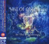 Veil Of Obscurity - In The Beginning... (Japanese Edition)