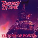 Tragedy Divine - Visions Of Power