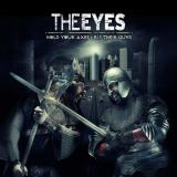 The Eyes - Hold Your Axes, Rip Their Guns
