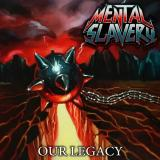 Mental Slavery - Our Legacy