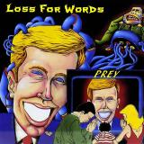 Loss For Words - Prey