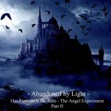 Abandoned by Light - Our Fortress is the Rain: The Angel Experiment Part II