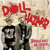 Doll Hazard - Transatlantic Meltdow