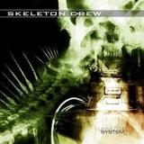Skeleton Crew - Unmuted System