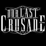 Our Last Crusade - Discography (2012 - 2018)