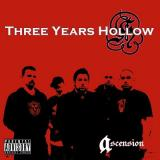 3 Years Hollow - Ascension