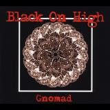 Black On High - Gnomad