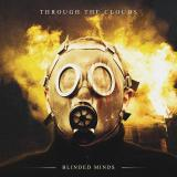 Through the Clouds - Blinded Minds