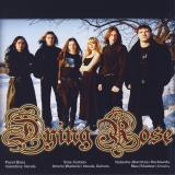 Dying Rose - Discography (2002 - 2011)