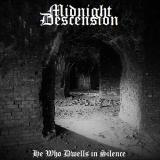 Midnight Descension - He Who Dwells in Silence (Compilation)