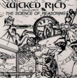 Wicked Rich - The Science of Reasoning