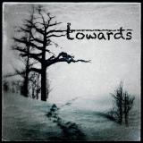 Towards - Discography (2017 - 2019)