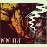 Porch Fire - Porch Fire