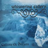Whispering Gallery - Gallery Of Dreams (Demo)