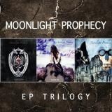 Moonlight Prophecy - EP Trilogy (Compilation)