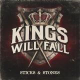 Kings Will Fall - Sticks And Stones