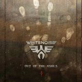 Whitenoise - Out Of The Ashes
