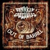 Drunken Crocodiles - Out Of Barrel