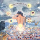 Acracy - Doorways to Destiny