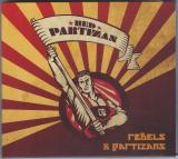 Red Partizan - Rebels and Partizans