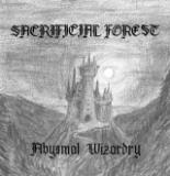 Sacrificial Forest - Abysmal Wizardry