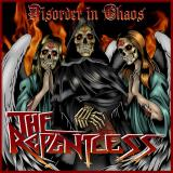 The Repentless - Disorder In Chaos