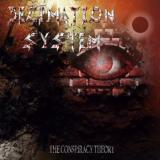 Decimation System - The Conspiracy Theory