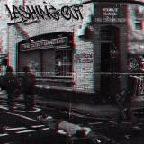Lashing Out - The Corner $hop (EP)