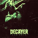 Decayer - End Note