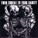 Various Artists - Twin Threat To Your Sanity