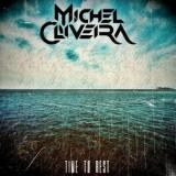 Michel Oliveira - Time To Rest