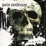 Pain Confessor - Discography (2004-2012)