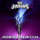 The Jibbons - Incoming Transmission
