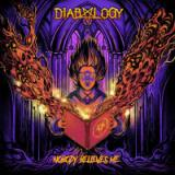 Diabology - Nobody Believes Me