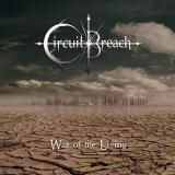 Circuit Breach - War Of The Living (EP)
