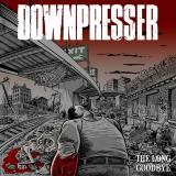 Downpresser - Discography (2013-2019)