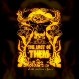 The Last Of Them - Slow Motion Chaos  (EP)