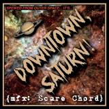 Downtown, Saturn - Scare Chord