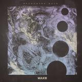 Wake - Devouring Ruin (Lossless)
