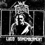 Vile Tongues - Lucid Dismemberment (EP)
