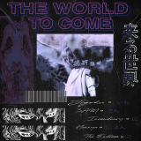 The World To Come - The Endless (EP)