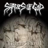Shades Of God - Rehab Part I (EP)
