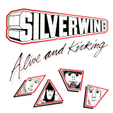 Silverwing - Alive And Kicking