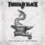 Forged in Black - Ten Years at the Forge (Compilation)