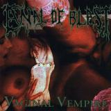 Anal of Blast - Vaginal Vempire