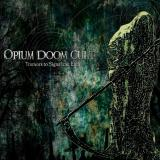 Opium Doom Cult - Tremors to Signal the End