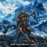 Cult of Frey - By the Blood of Odin: Part 1 - Midgard